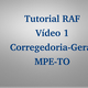 Tutorial RAF - Vídeo 1 de 3